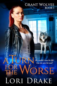 Coming Soon - A Turn for the Worse - Grant Wolves Book 1