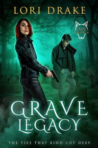 Grave Legacy (Grant Wolves #4)